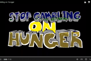 Stop Gambling on Hunger!
